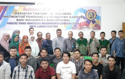 TEKNIK UMSU GELAR TRAINING OF TRAINER  PKKMB 2019